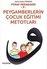 Fıtrat Pegadojisi - 2 - Peygamberlerin Çocuk Eğitimi Metotları