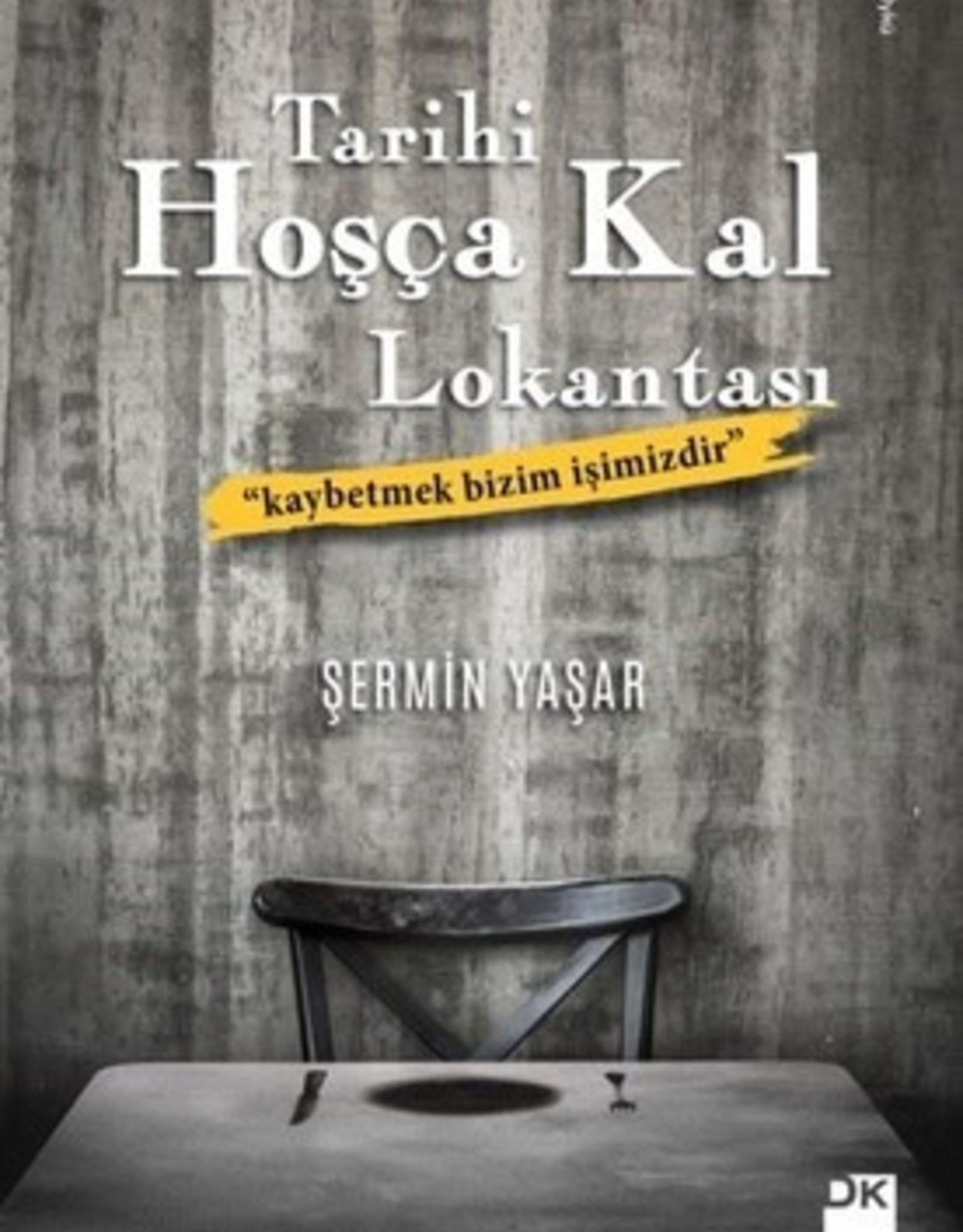 Tarihi Hoşça Kal Lokantası ''Kaybetmek bizim Işimizdir''