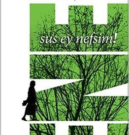Sus Ey Nefsim