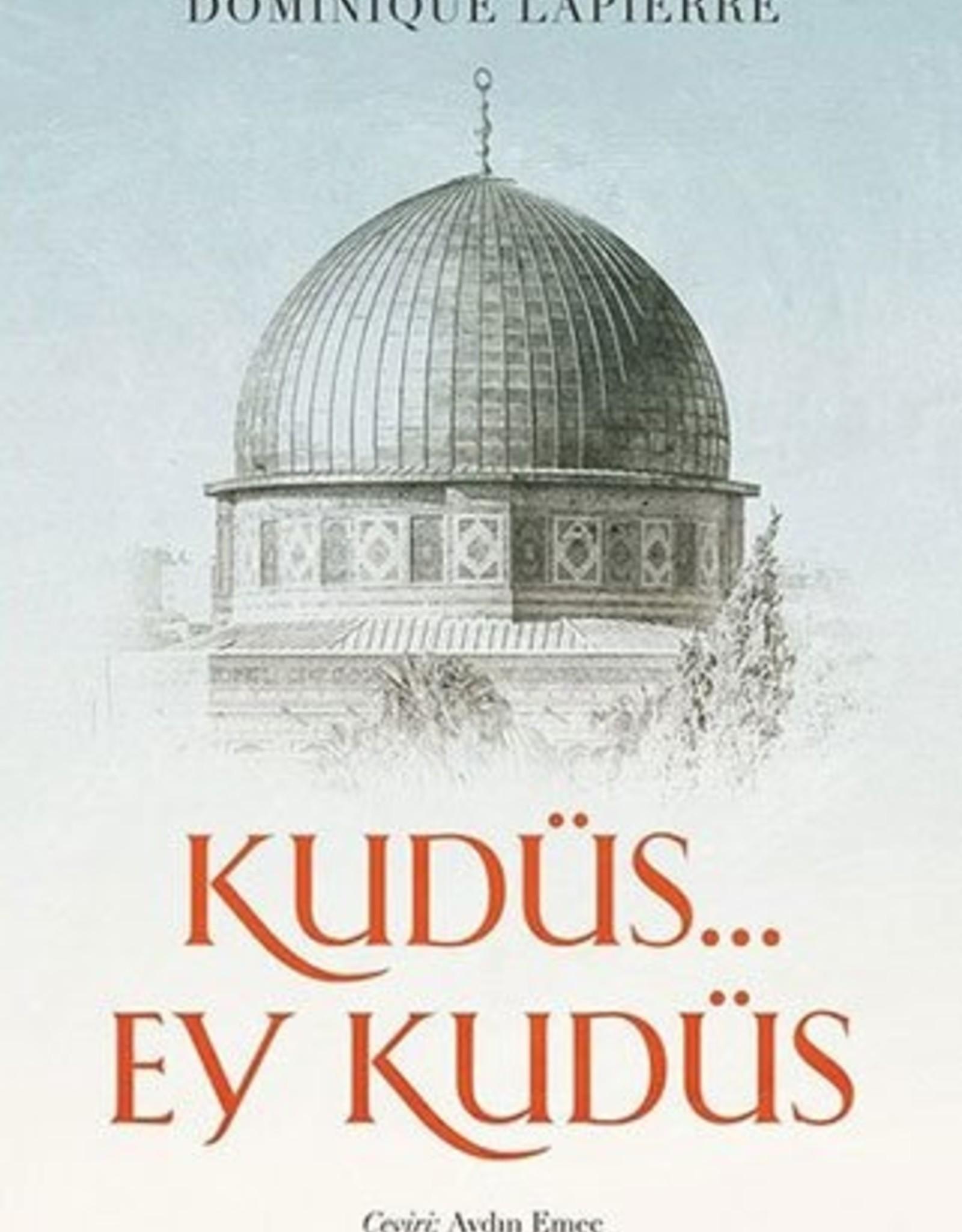 Kudüs Ey Kudüs