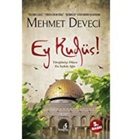 Ey Kudüs Yüreğimize Düşen En Seçkin Ağrı