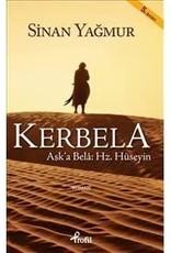Kerbela Aşk'a Bela: Hz. Hüseyin