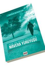 Aşk ve Vecd Yolunda Mavera Yürüyüşü