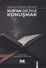 Kur'an Diliyle Konuşmak