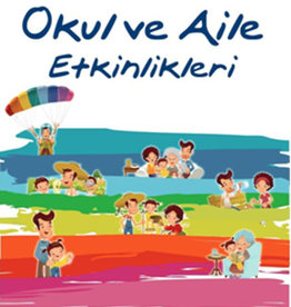 Okul ve Aile Etkinlikleri