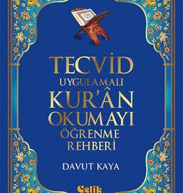 Tecvid Uygulamalı Kur'an Okumayı Öğrenme Rehberi
