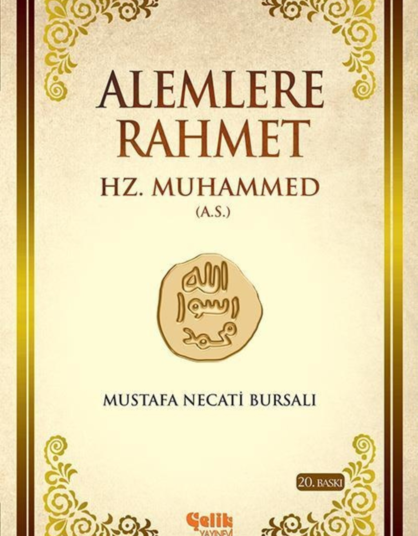 Alemlere Rahmet HZ Muhammed