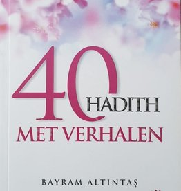 40 Hadith met verhalen