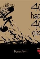 40 Hadis 40 Çizgi