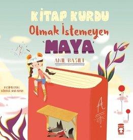 Kitap Kurdu Olmak Istemeyen Maya