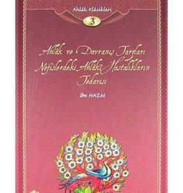 Ahlak ve davranış Tarzları nefislerdeki Ahlaki Hastalıkların Tedavisi Ibn HAZM   Ahlak Klasikleri 3. seri
