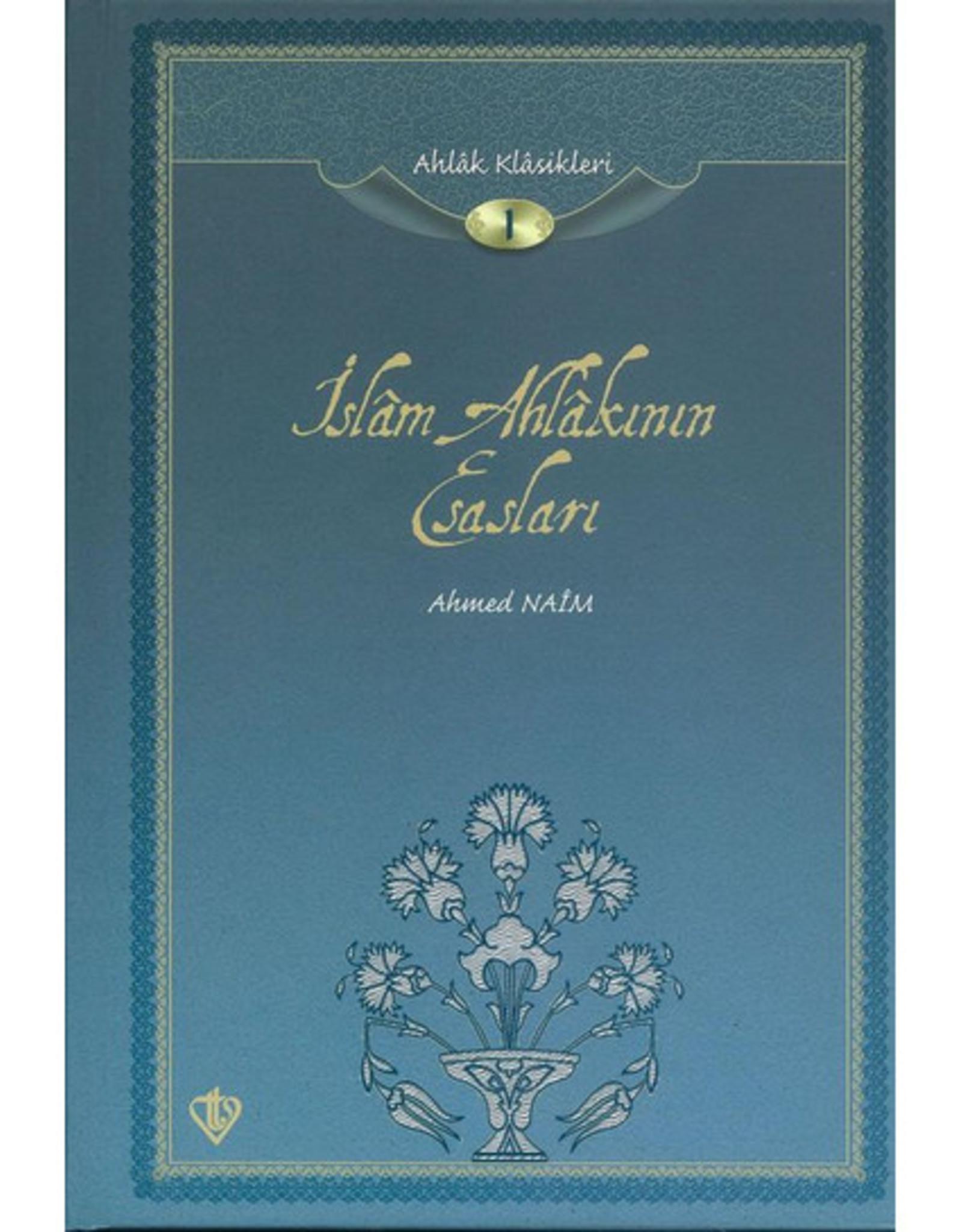 İslam Ahlakının Esasları- Ahlak Klasikleri 1