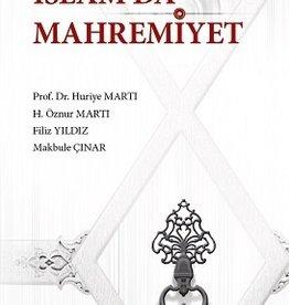 Dünü ve Bugünüyle İslamda Mahremiyet