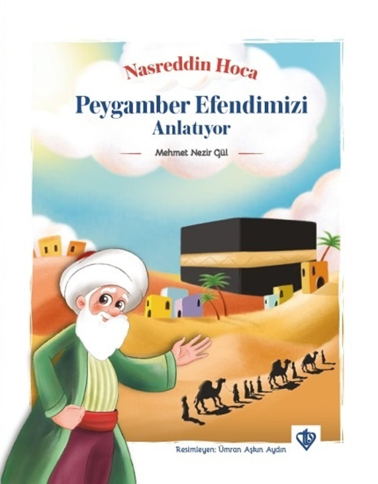 Nasreddin Hoca Peygamber Efendimizi Anlatıyor