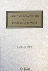 Hristiyanlıkta Reform ve Protestanlık Tarihi