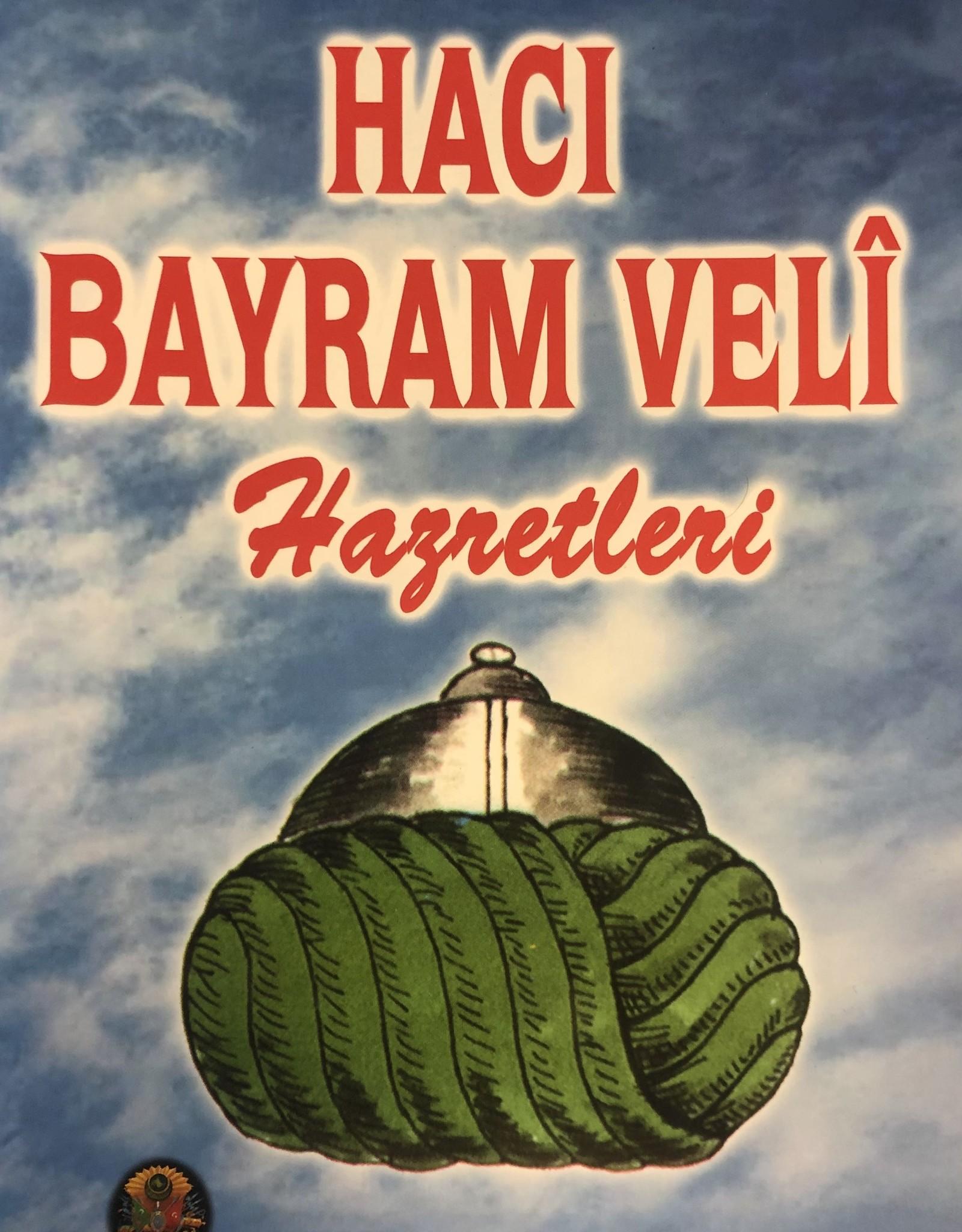 Hacı Bayram Veli Hazretleri