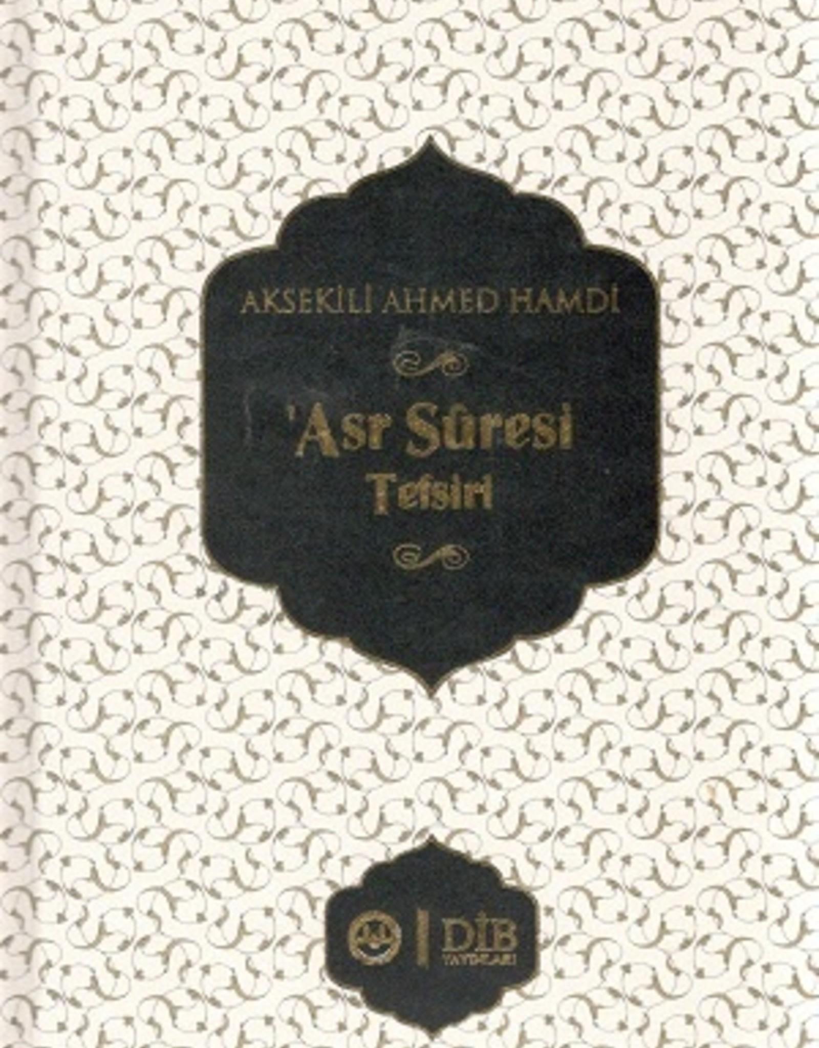 Aksekili Ahmed Hamdi Asr Sûresi Tefsiri