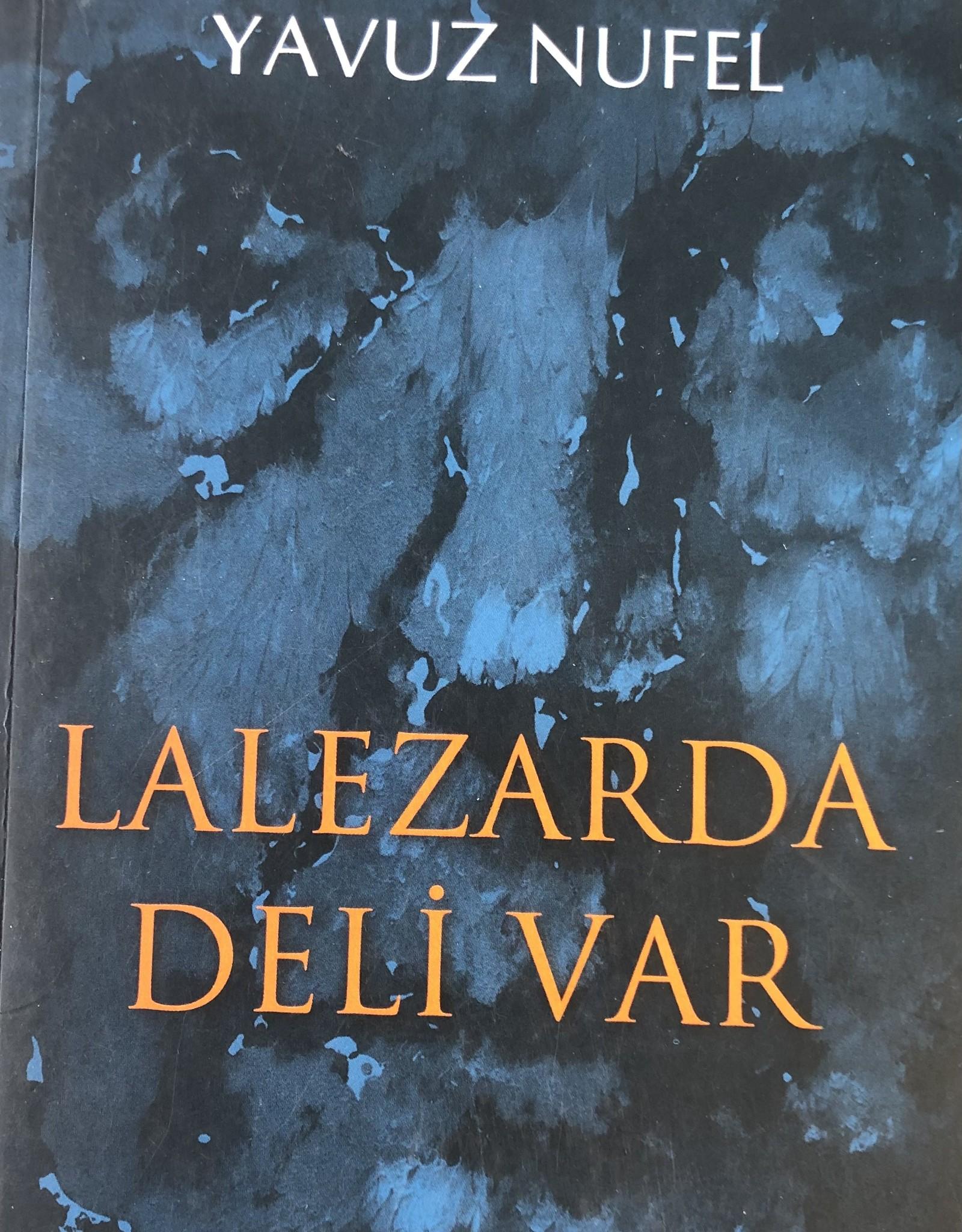 Lalezarda Deli Var