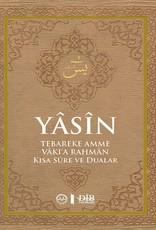 Yasin Tebareke Amme Rahman Vakia Kısa Sureler ve Dualar
