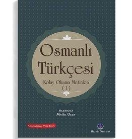 Osmanlı Türkçesi Kolay Okuma Metinleri