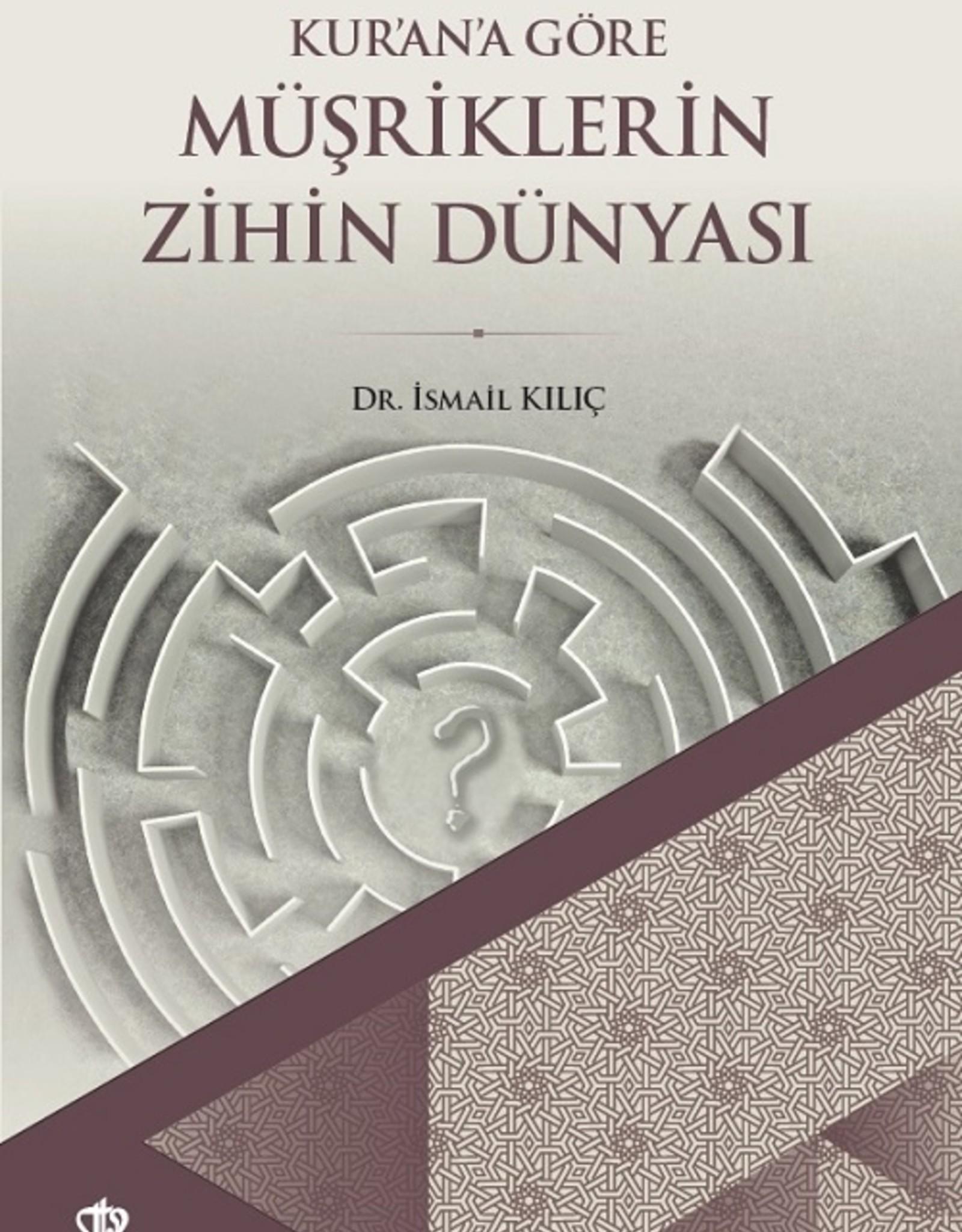 Kur'ana Göre Müşriklerin Zihin Dünyası