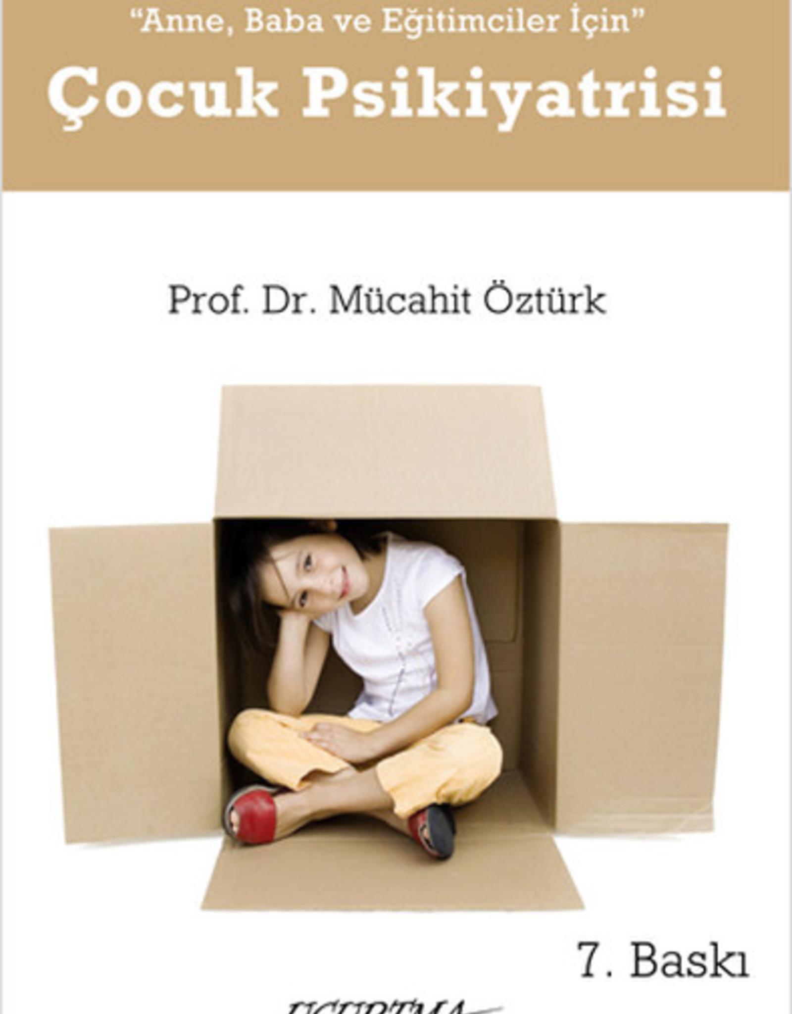 Anne, Baba ve Eğitimciler için Çocuk Psikiyatrisi