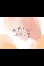 Lie.ve.Ling Kids Kaart Jij bent mijn Lieveling