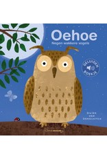 Boek - Oehoe. Negen wakkere vogels  (geluidenboekje)