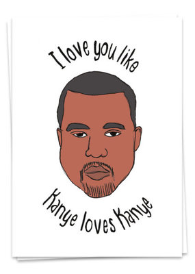 Kaart Blanche Love - Kanye loves Kanye