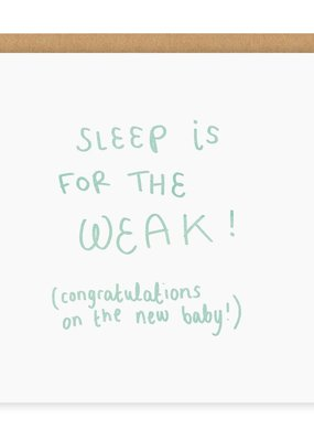 OHH DEER BabyLove - Sleep Is For The Weak