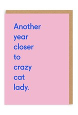 OHH DEER Birthday - Crazy Cat Lady