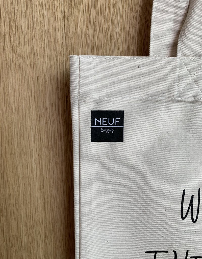 NEUF Brussels Tote Bag - It's what's inside that counts.