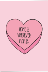 Kaart Blanche Home is where mom is