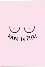 Kaart Blanche Hang in there [boobs]