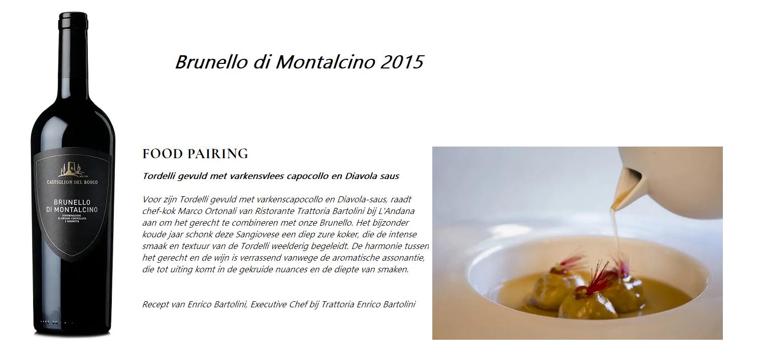 Brunello 15 - Food