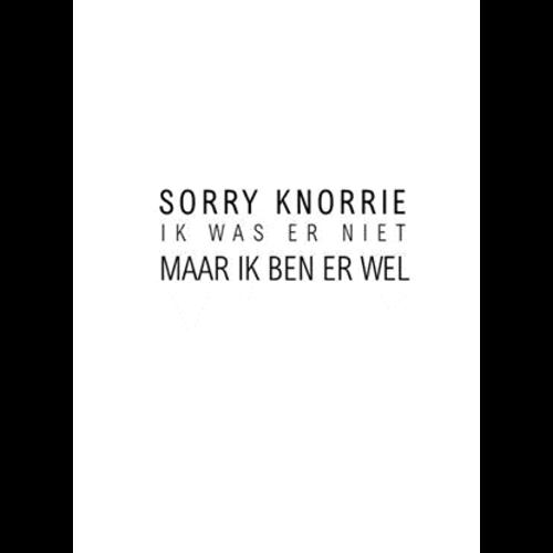 ZelvePost Sorry knorrie