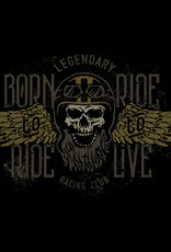 Born to ride   ,   ride to live