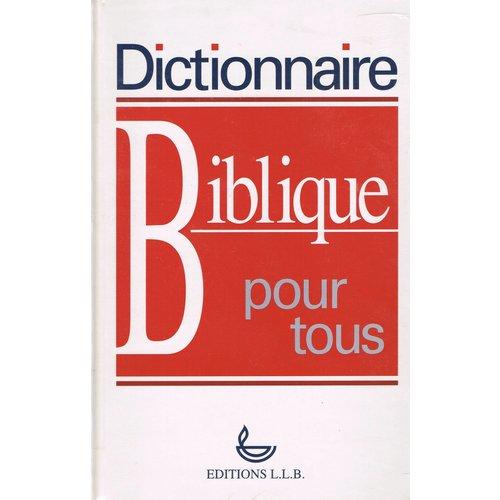 Dictionaire Biblique pour tous