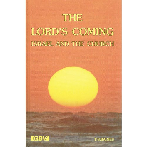 The Lord's Coming, Israel and the Church