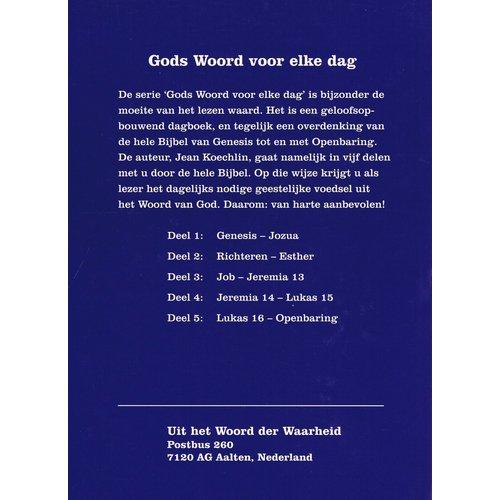 Gods Woord voor elke dag, deel 1 (Genesis-Jozua)