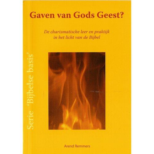 Serie 'Bijbelse basis': Gaven van Gods Geest?