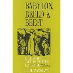 Babylon, beeld & beest (deel 2, Daniël 7-12)
