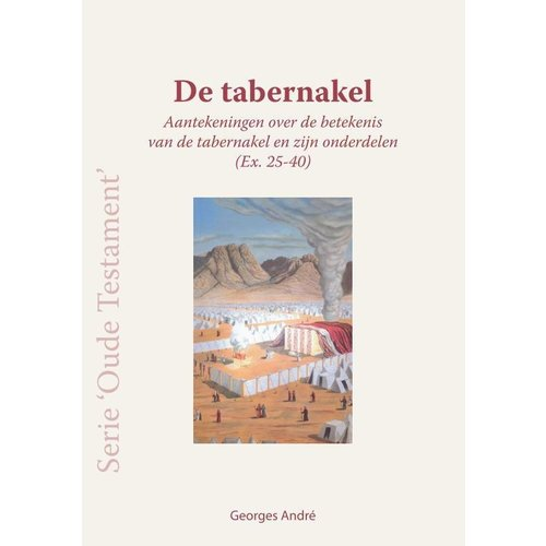 Serie 'Oude Testament': De Tabernakel