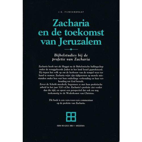Zacharia en de toekomst van Jeruzalem (Zacharia)