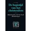 De begintijd van het Christendom, deel 1 (Handelingen 1-12)