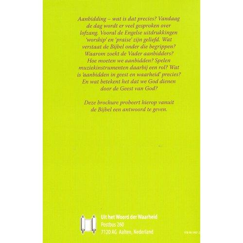 Serie 'De Gemeente': Aanbidding ... in Geest en waarheid en door Gods Geest