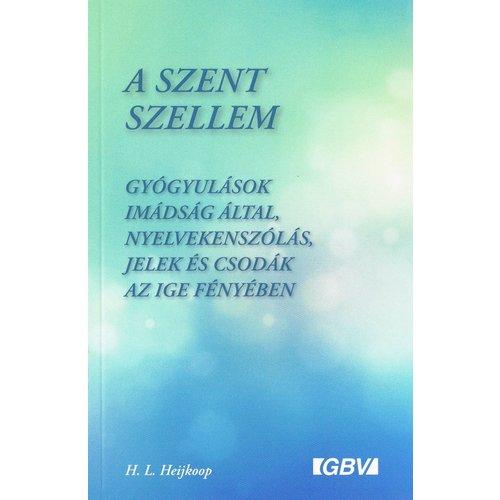 Hongaars: De Heilige Geest - Gebedsgenezing