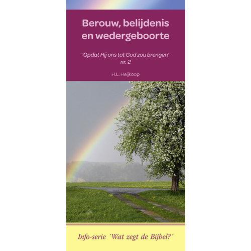 Info-serie 'Wat zegt de Bijbel': Berouw, belijdenis en wedergeboorte