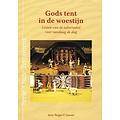 Serie 'Oude Testament': Gods tent in de woestijn