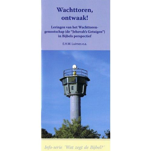 Info serie 'Wat zegt de Bijbel?': Wachttoren, ontwaakt!